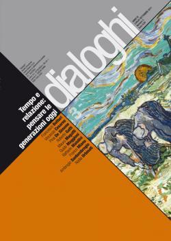 Dialoghi: «Tempo e relazione: pensare le generazioni oggi»