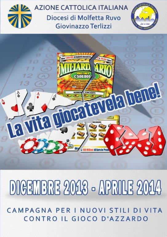 La vita giocatevela bene!