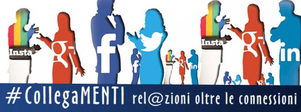 #CollegaMENTI rel@zioni oltre le connessioni!