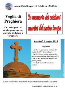 Veglia di Preghiera organizzata dall'AC parrocchiale di Sant'Achille in memora dei cristiani Martiti del nostro Tempo @ Parrocchia di Sant'Achille